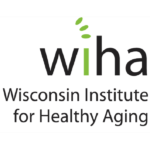 Wisconsin Institute for Healthy Aging (WIHA)